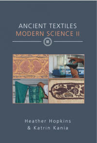 Heather Hopkins (ed.): Ancient Textiles, Modern Science.